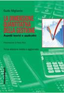 La dimensione quantitativa della gestione Aspetti teorici e applicativi